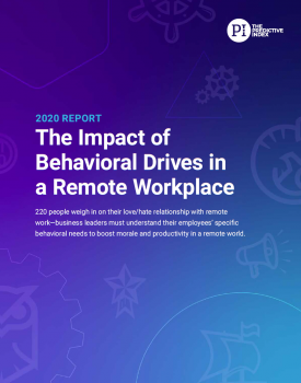 The Impact of Behavioral Drives in a Remote Workplace
